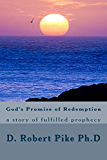 God's Promise of Redemption: a story of fulfilled prophecy