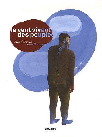 Le vent vivant des peuples: Récits et légendes de Champagne-Ardenne 1945-2005