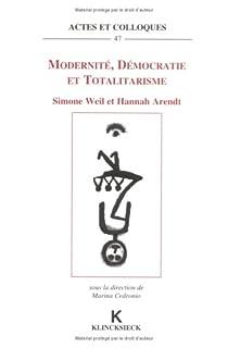 Modernité, démocratie et totalitarisme par Arendt