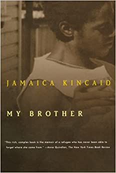 my brother jamaica kincaid essay