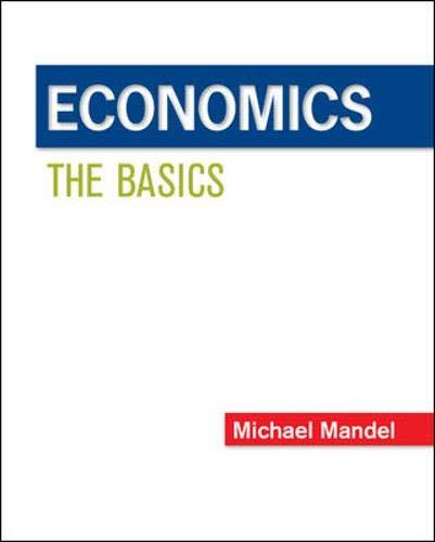 Economics: The Basics (Mcgraw-hill/Irwin Series in...