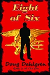 Eight of Six by Doug Dahlgren (2013-03-29) Paperback