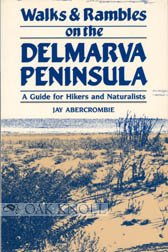 Walks And Rambles On The Delmarva Peninsula  A Guide For Hikers And Naturalists  Walks   Rambles Guides