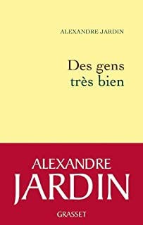 Des gens très bien, Jardin, Alexandre