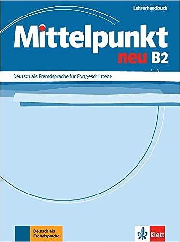 Mittelpunkt neu B2 - Lehrerhandbuch