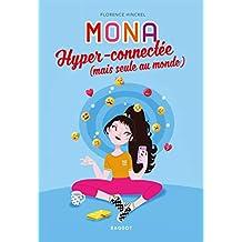 MONA hyper-connectée (mais seule au monde) (Grand Format Mona) (French Edition)