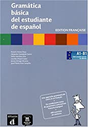 Gramatica basica del estudiante de español : Edition française