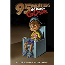 95 Mentiras do Mundo Gospel (Portuguese Edition)