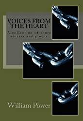 Voices from the Heart: A collection of short stories and poems