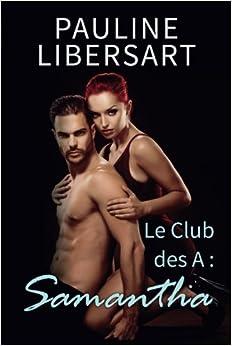 Book Samantha: Volume 3 (Le Club des A)