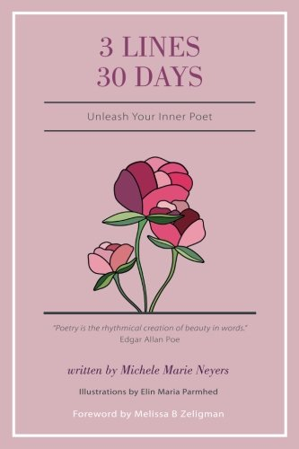 3 Lines 30 Days: Unleash Your Inner Poet by Hasmark Publishing