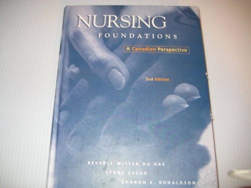 Nursing Foundations : A Canadian Perspective/Code of Ethics)*Canadian Sales Only