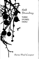 Still Standing: Three Stones Haiku Paperback