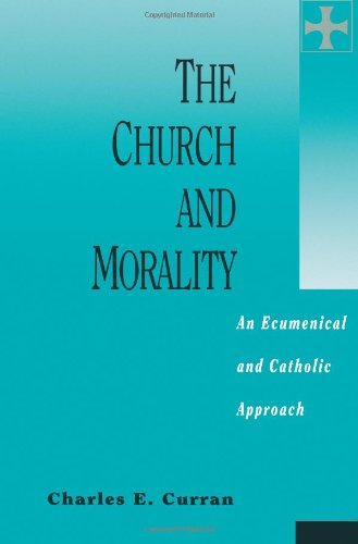 The Church and Morality: An Ecumenical and Catholic Approach