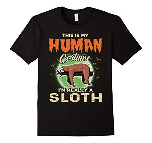 Mens This Is My Human Costume I'm Really A Sloth Halloween Shirt Small Black