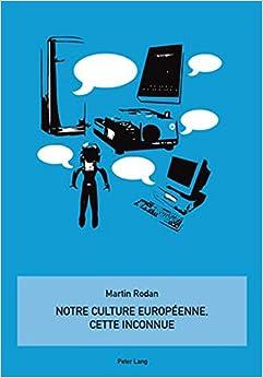 Book Notre culture européenne, cette inconnue (French Edition)