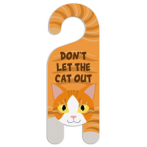 Orange and White Cat Do Not Disturb Plastic Door Knob Hanger Sign - Don't let the cat out