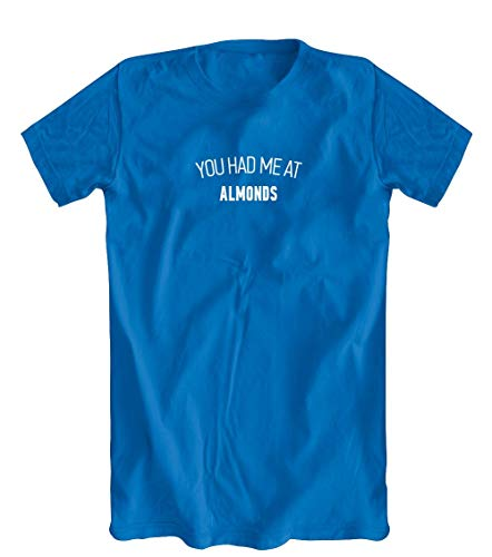 You Had Me at Almonds T-Shirt, Men's, Blue - Medium