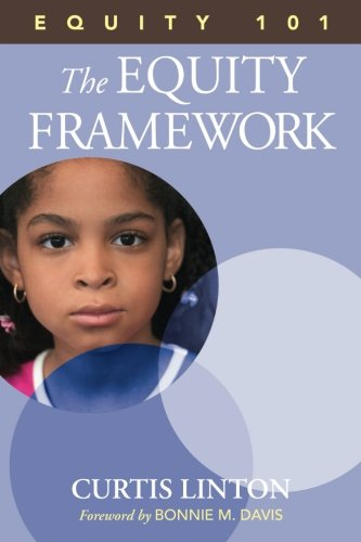 Equity 101- The Equity Framework: Book 1 ()