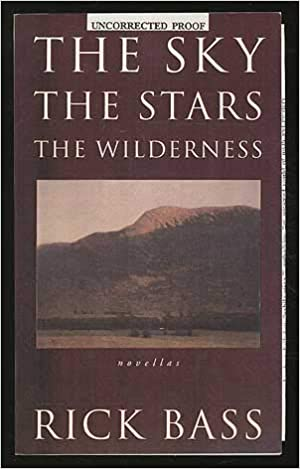 The Sky, the Stars, the Wilderness