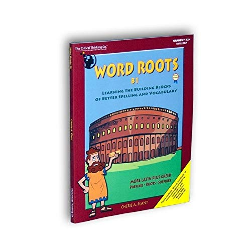 (Word Roots: Learning the Building Blocks of Better Spelling & Vocabulary, Level B, Book 1)