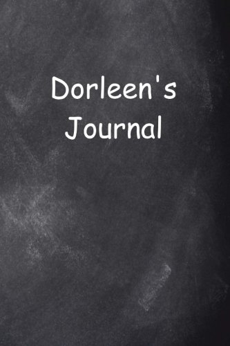 Dorleen Personalized Name Journal Custom Name Gift Idea Dorleen: (Notebook, Diary, Blank Book) (Name Personalized Journals Notebooks Diaries)