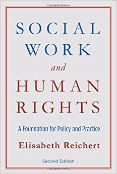 Book Social Work and Human Rights by Elisabeth Reichert (2011-10-28)