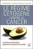 Le Régime cétogène contre le cancer