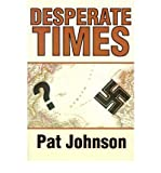 Desperate Times by Johnson, Pat (2001) Paperback