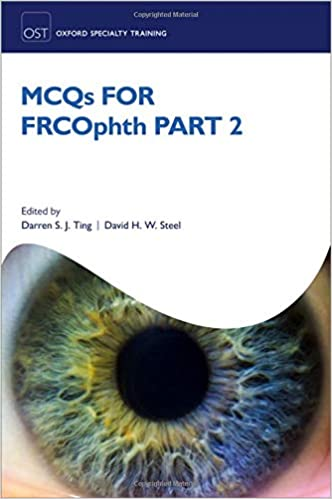 MCQs for FRCOphth part 2 (Oxford Specialty Training: Revision Texts) - Original PDF