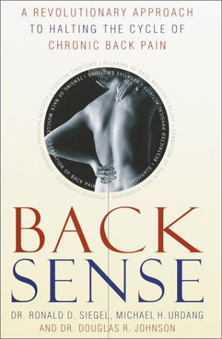 Back Sense: A Revolutionary Approach to Halting the Cycle of Chronic Back Pain ebook