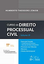 Curso de Direito Processual Civil - Vol. III: Volume 3