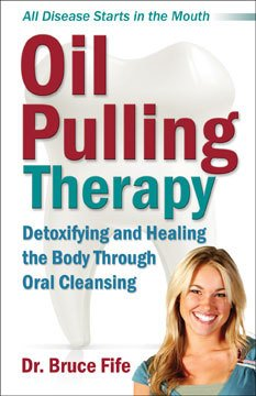 Books Oil Pulling Therapy, by Bruce Fife