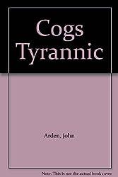Cogs Tyrannic