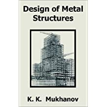 Design of Metal Structures