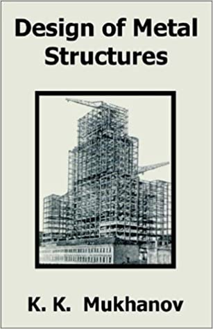 Design Of Metal Structures Mukhanov Ebook Download