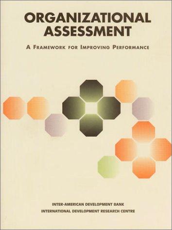 Organizational Assessment: A Framework for Improving Performance
