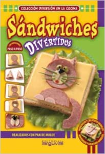 Sandwiches Divertidos (Spanish) Paperback – 2010