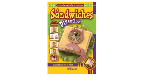 Sandwiches Divertidos: EDITORIAL ARGUVAL: 9788496912694: Amazon.com: Books