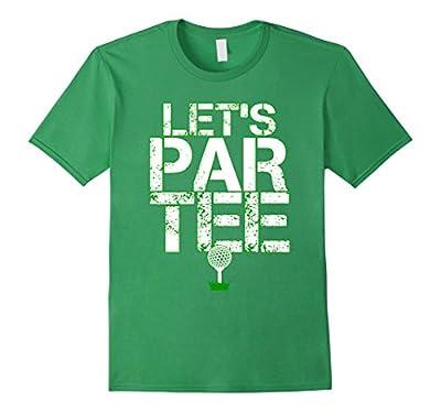 Let's Par Tee Funny Golf Party T-Shirt