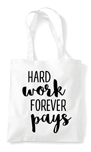 Work Statement Tote Pays Forever Hard White Bag Shopper 8FAyPPB
