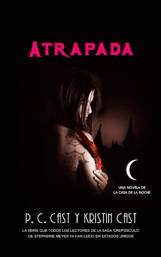 Atrapada (Trakatrá nº 6) (Spanish Edition) Kindle Edition
