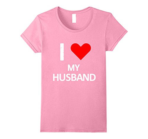 Womens I Love My Husband T-Shirt Small (Husband Womens Pink T-shirt)