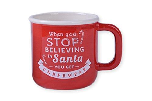Red Stop Believing in Santa Get Underwear 10 Oz. 5 x 4 Dolomite Christmas Coffee Mug