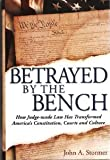 Betrayed by the Bench, John A. Stormer, 0914053175