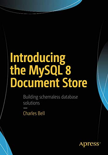 Introducing the MySQL 8 Document Store (Best Nosql Database For Json)