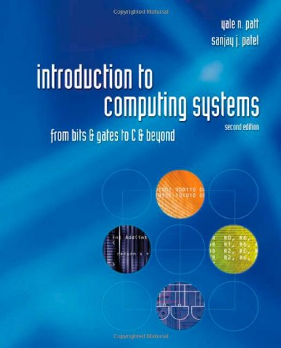 Introduction to Computing Systems: From Bits and Gates to C and Beyond cover
