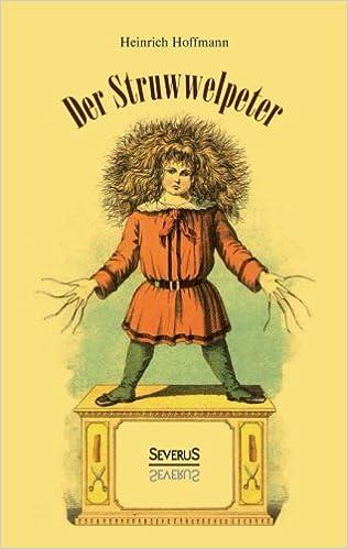 Book Der Struwwelpeter: oder Lustige Geschichten und Drollige Bilder
