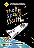 Big Space Shuttle by Little Mammoth Media