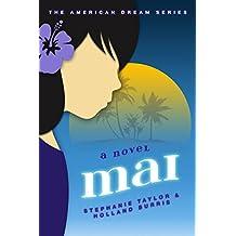 Mai: The American Dream Series Book Two